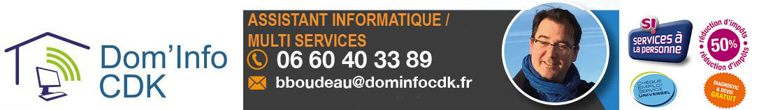 Dom'Info Cdk – Dépannage informatique à Dunkerque – Initiation Internet et Assistance – MultiServices